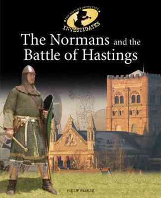The History Detective Investigates: The Normans and the Battle of Hastings