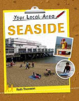 Your Local Area: Seaside