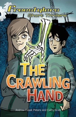 Freestylers Short Thriller: The Crawling Hand