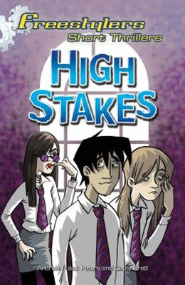 Freestylers: Short Thriller: High Stakes