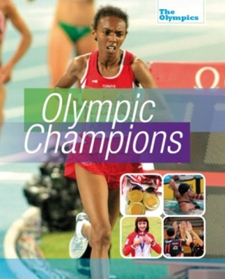 The Olympics: Olympic Champions