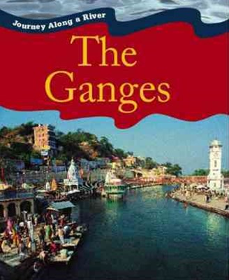 Journey Along a River: Ganges