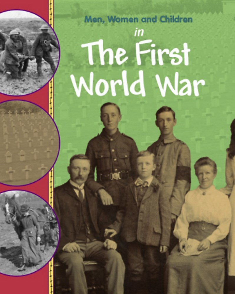 Men, Women and Children: In the First World War