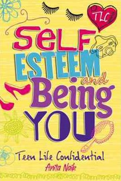Teen Life Confidential: Self-Esteem and Being YOU