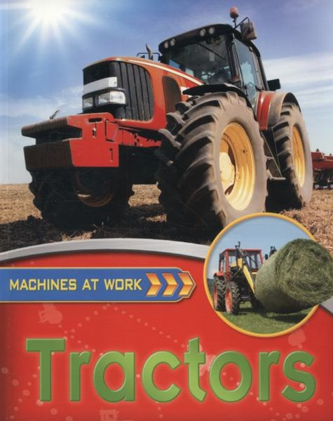 Machines At Work: Tractors