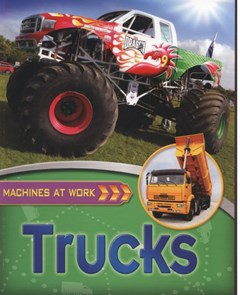 Machines At Work: Trucks