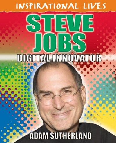 Inspirational Lives: Steve Jobs