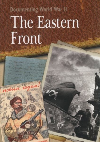 Documenting WWII: The Eastern Front