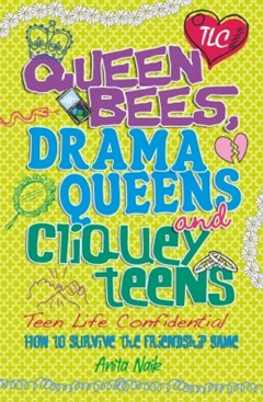 (ebook) Teen Life Confidential: Queen Bees, Drama Queens & Cliquey Teens
