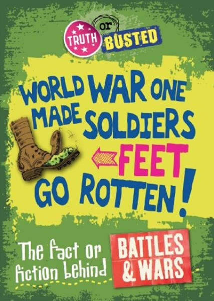 Wowrld War One Made Soldiers' Feet Go Rotten!