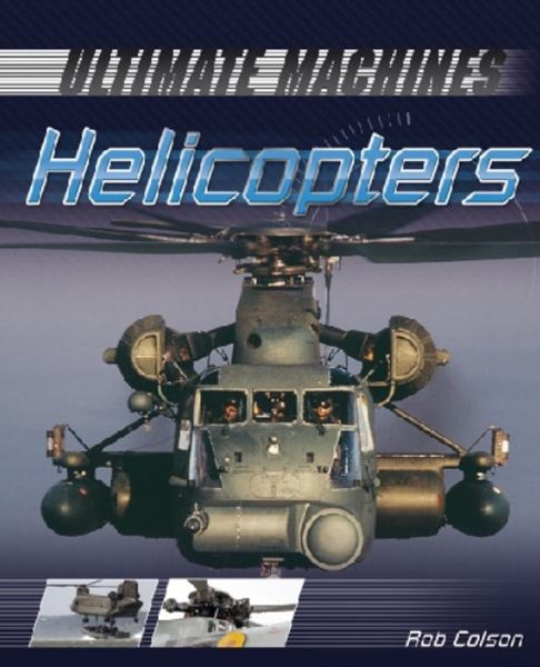Ultimate Machines: Helicopters