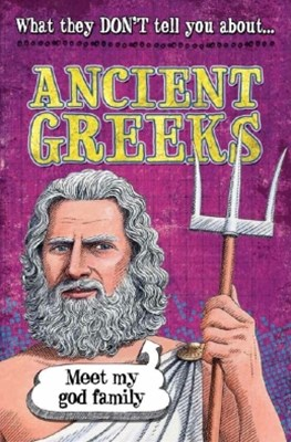 (ebook) What They Don't Tell You About: Ancient Greeks