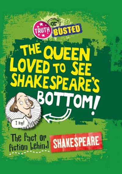 The Queen Loved to See Shakespeare's Bottom!