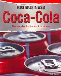 Big Business: Coca Cola
