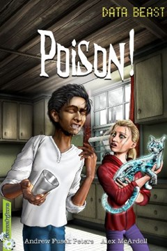 Freestylers: Data Beast: Poison!
