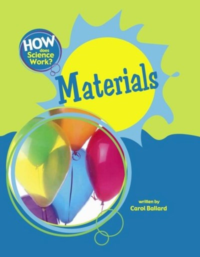 How Does Science Work?: Materials