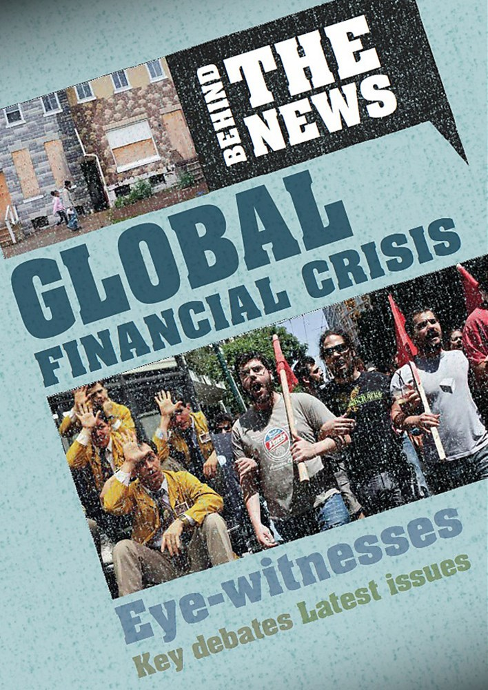 Behind the News: Global Financial Crisis