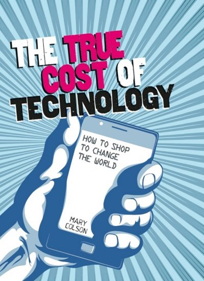 Consumer Nation: The True Cost of Technology
