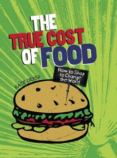 Consumer Nation: The True Cost of Food