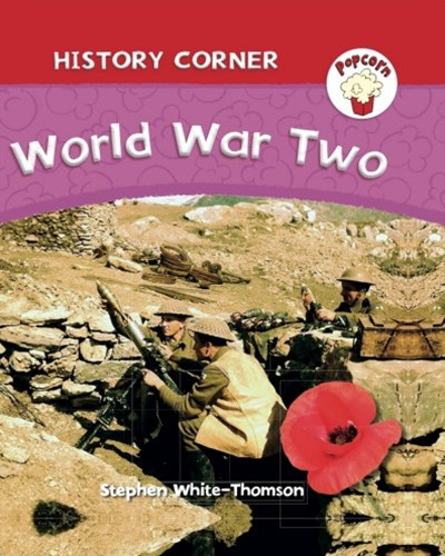 Popcorn: History Corner: World War II