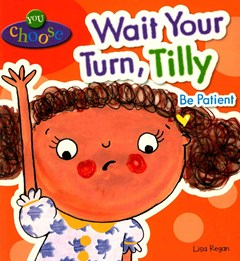You Choose!: Wait Your Turn, Tilly