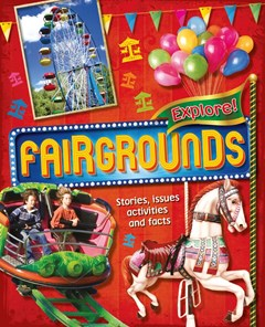 Explore!: Fairgrounds