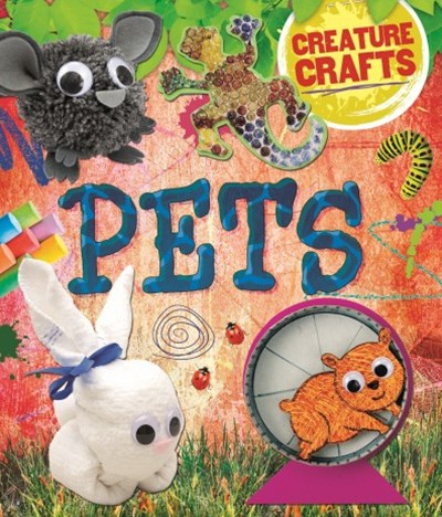 Creature Crafts: Pets