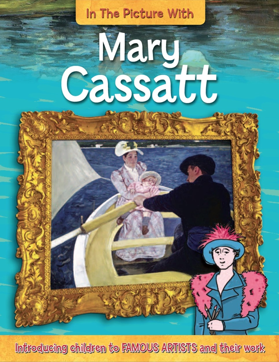 In the Picture With Mary Cassatt