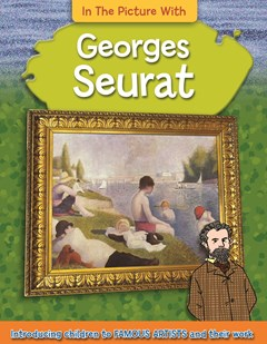 In the Picture With Georges Seurat