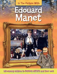 In the Picture With: Edouard Manet