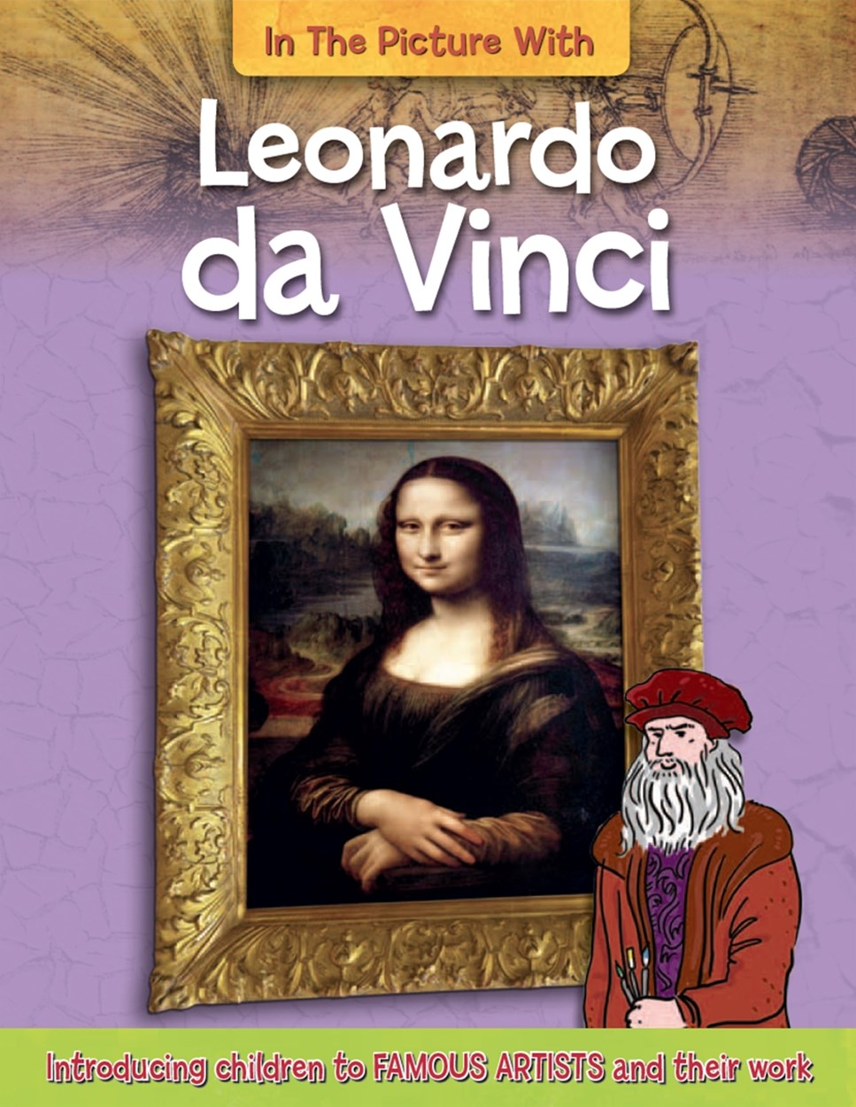 In the Picture With Leonardo da Vinci