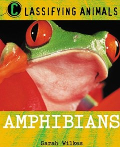 Classifying Animals: Amphibians