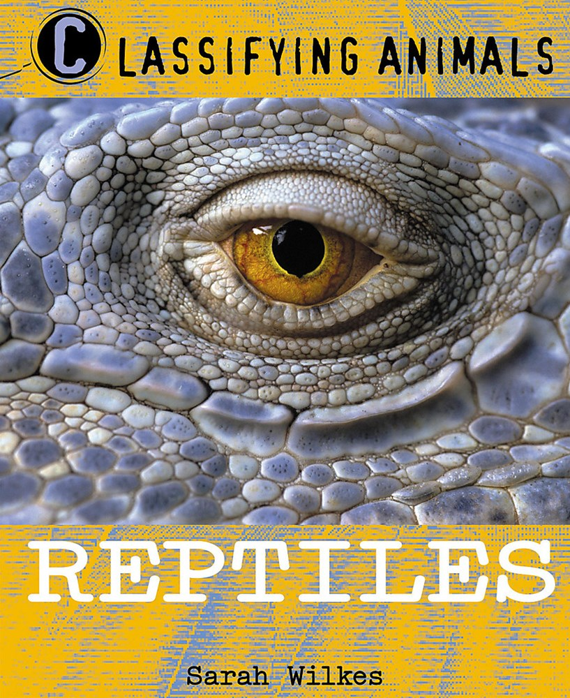 Classifying Animals: Reptiles