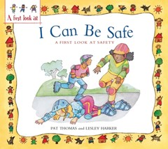 Safety: I Can be Safe