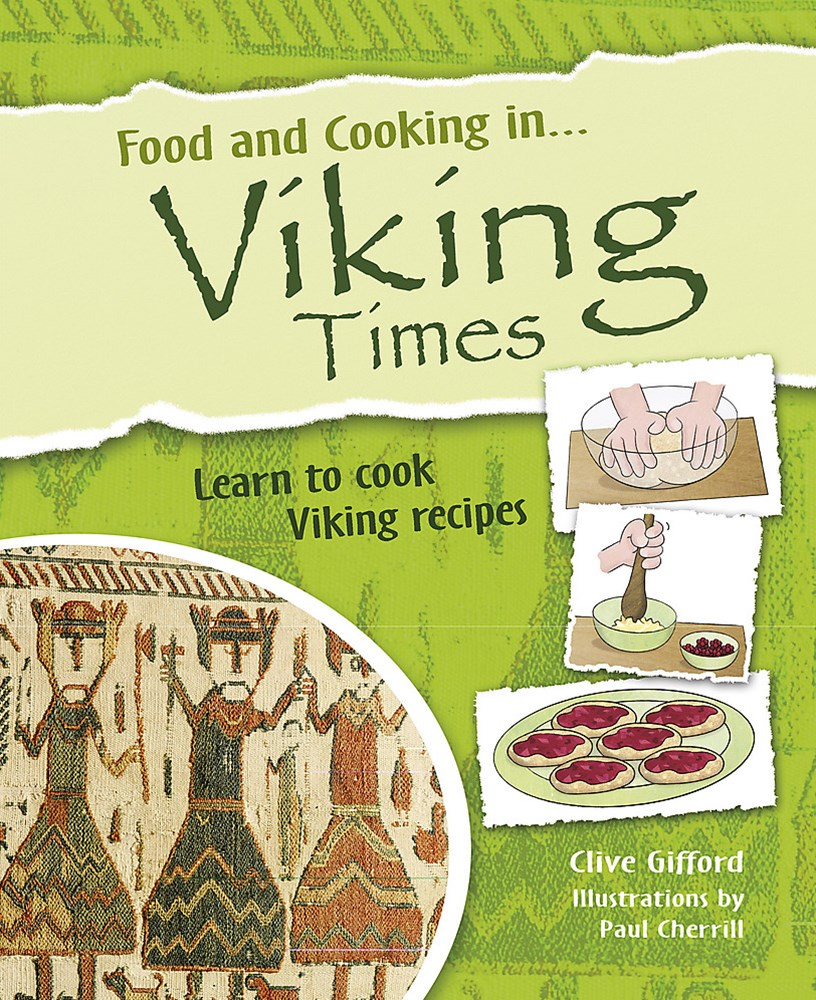 Food and Cooking In: Viking Times