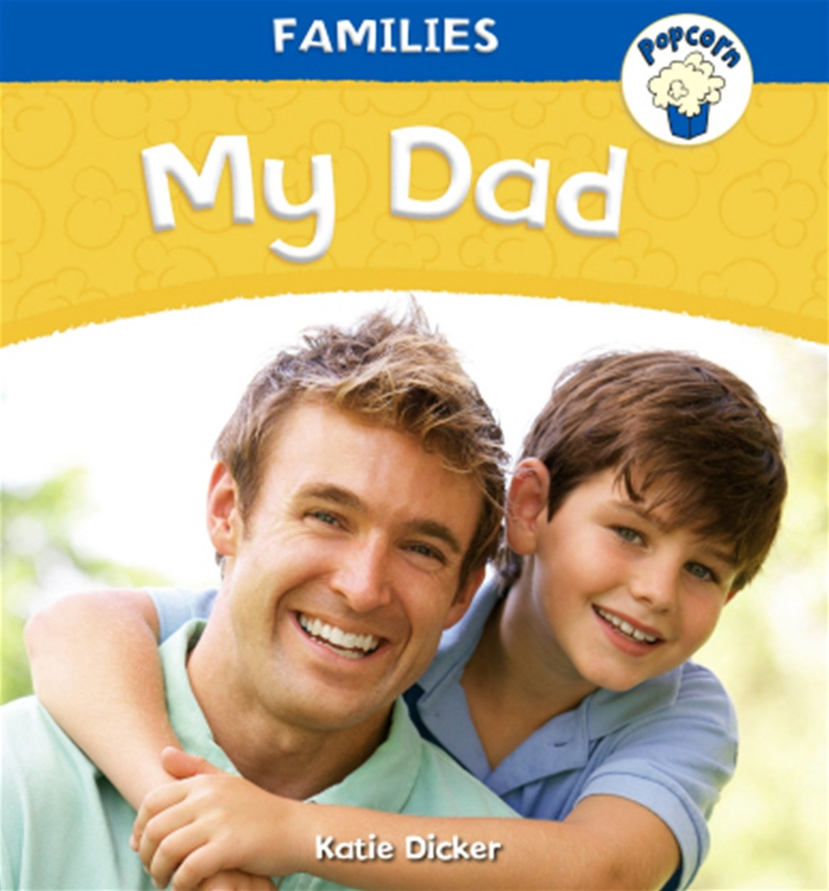 Popcorn: Families: My Dad