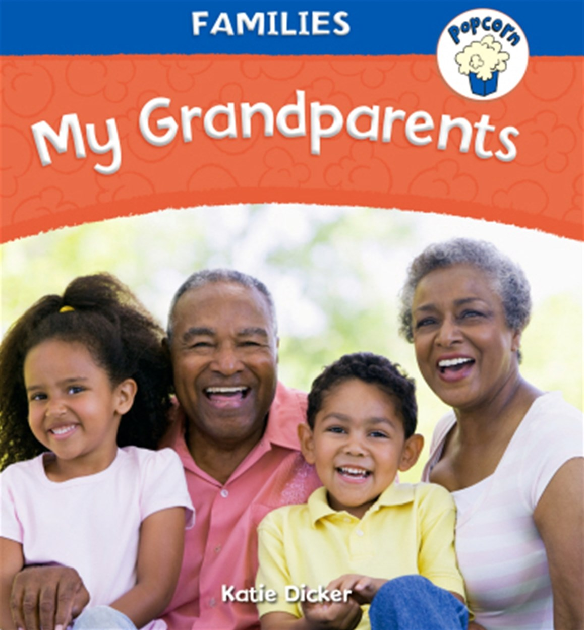 Popcorn: Families: My Grandparents