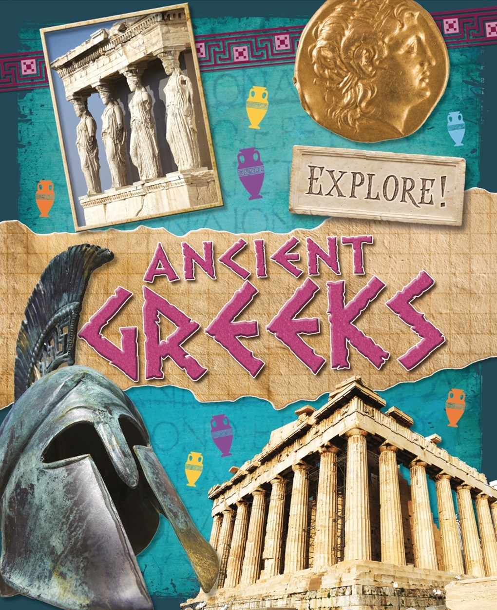 Explore!: Ancient Greeks