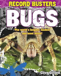 Record Busters: Bugs by Clive Gifford (9780750289085) - PaperBack - Non-Fiction Animals