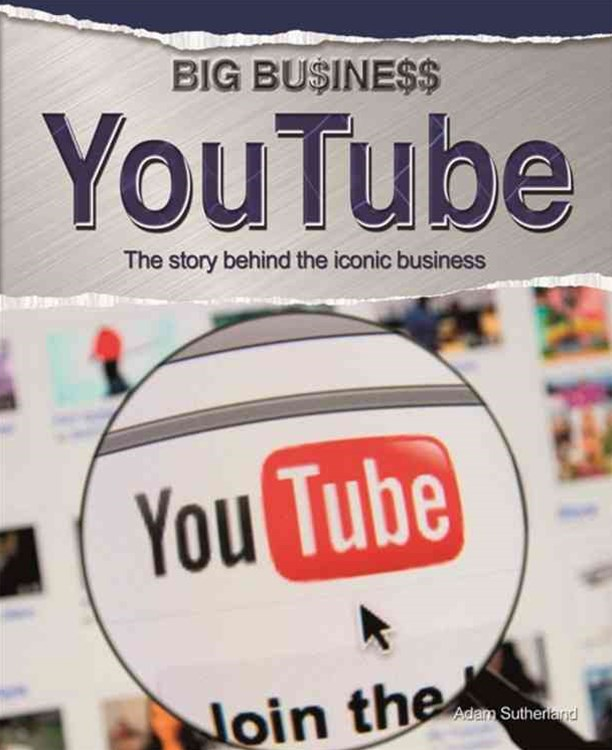Big Business: YouTube