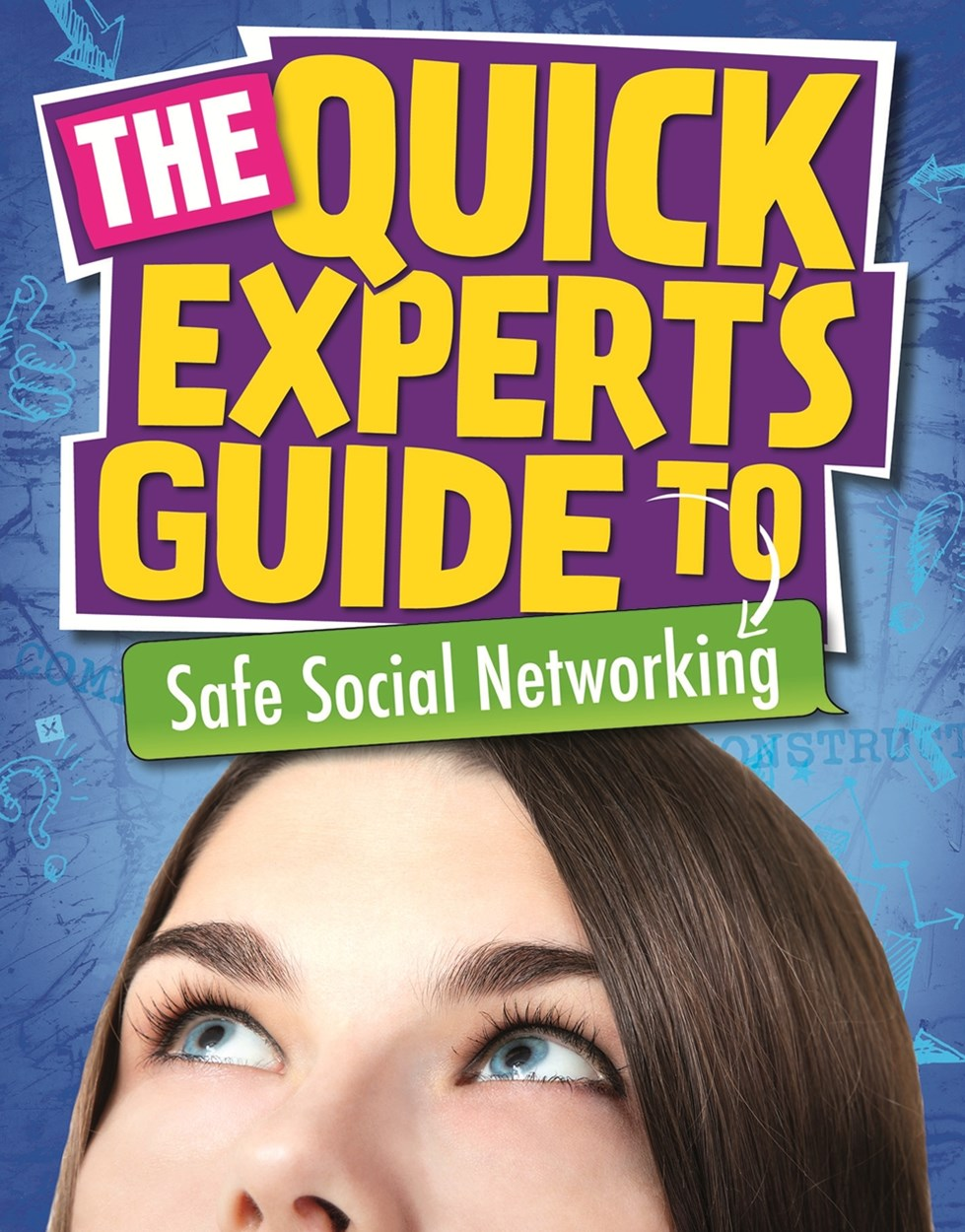 Quick Expert's Guide: Safe Social Networking
