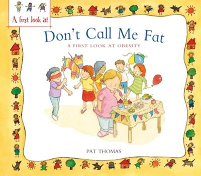 A First Look At: Obesity: Don't Call Me Fat