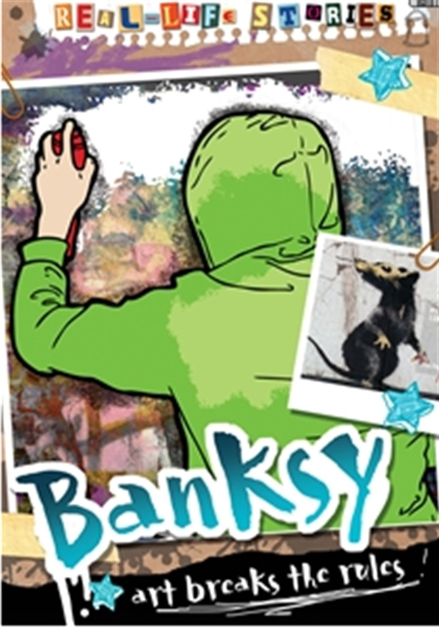 Real-life Stories: Banksy
