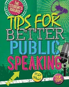 Tips for Better Public Speaking