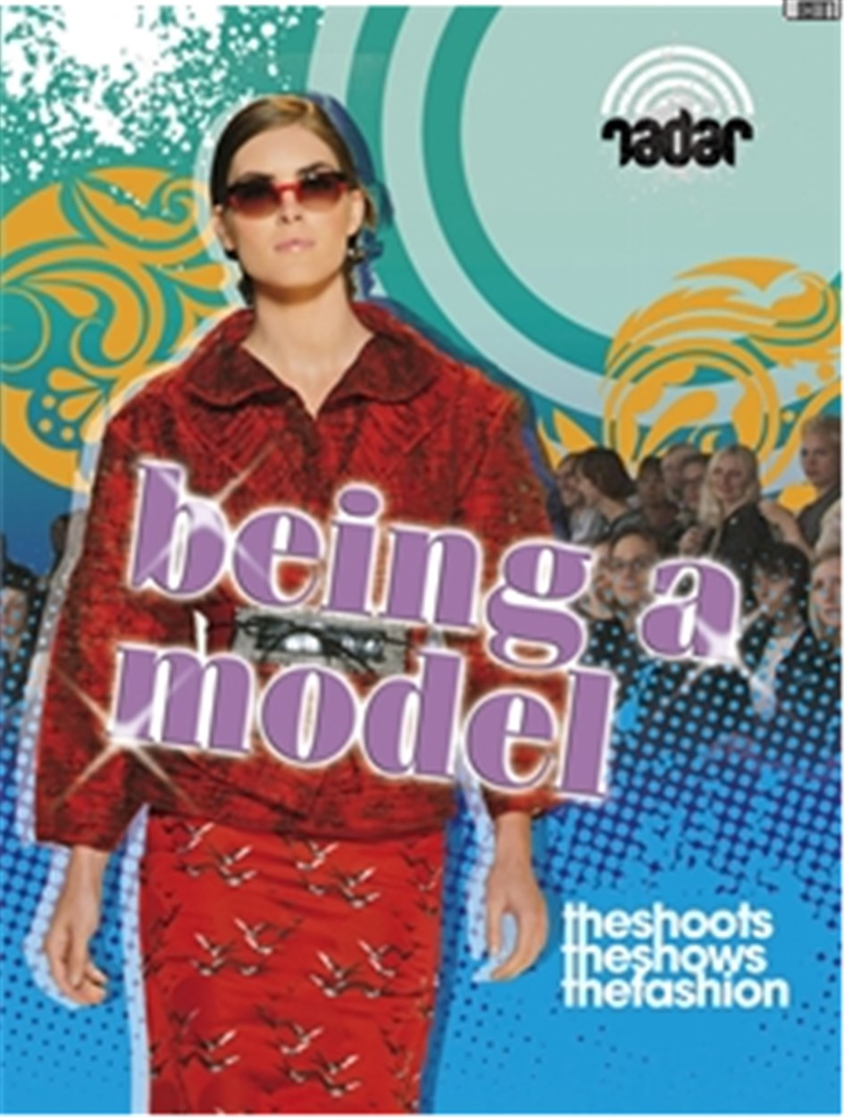 Radar: Top Jobs: Being a Model