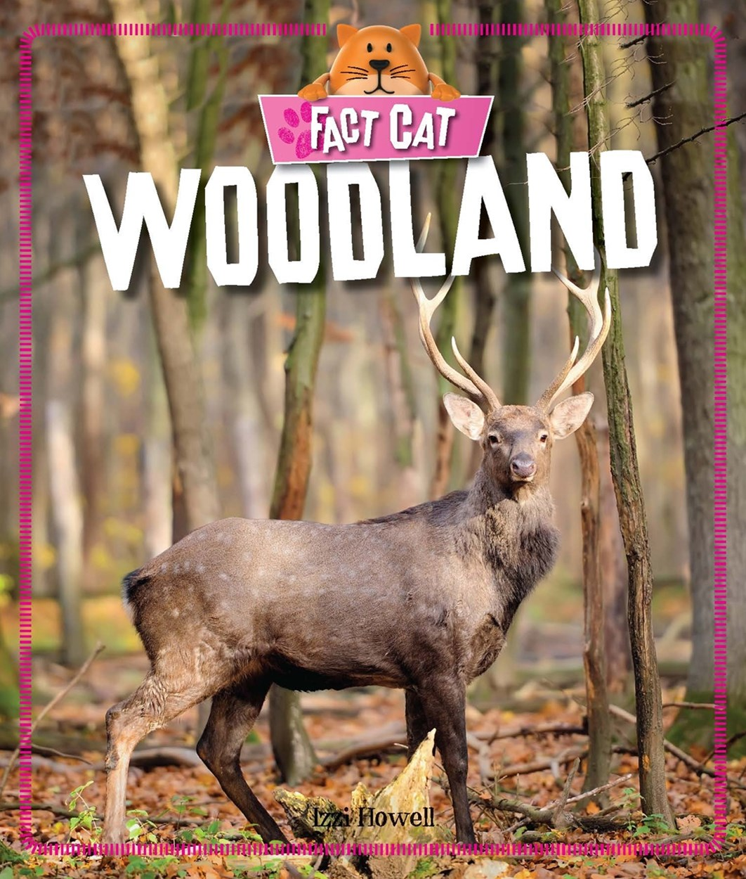 Fact Cat: Habitats: Woodland