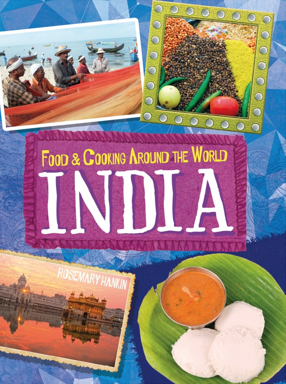 Food and Cooking Around the World: India