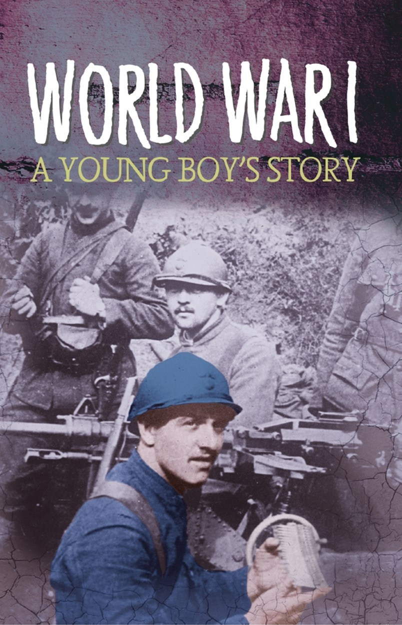 Survivors: WWI: A Young Boy's Story