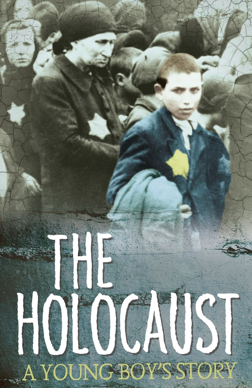 Survivors: The Holocaust: A Young Boy's Story