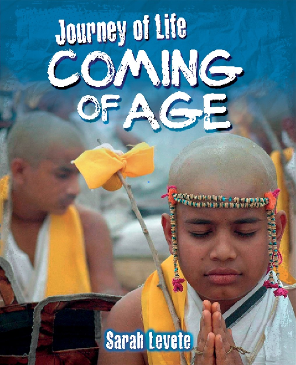 Journey Of Life: Coming Of Age